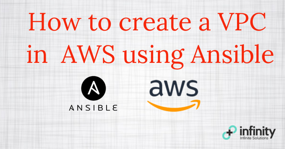 How To Create A VPC In AWS using Ansible
