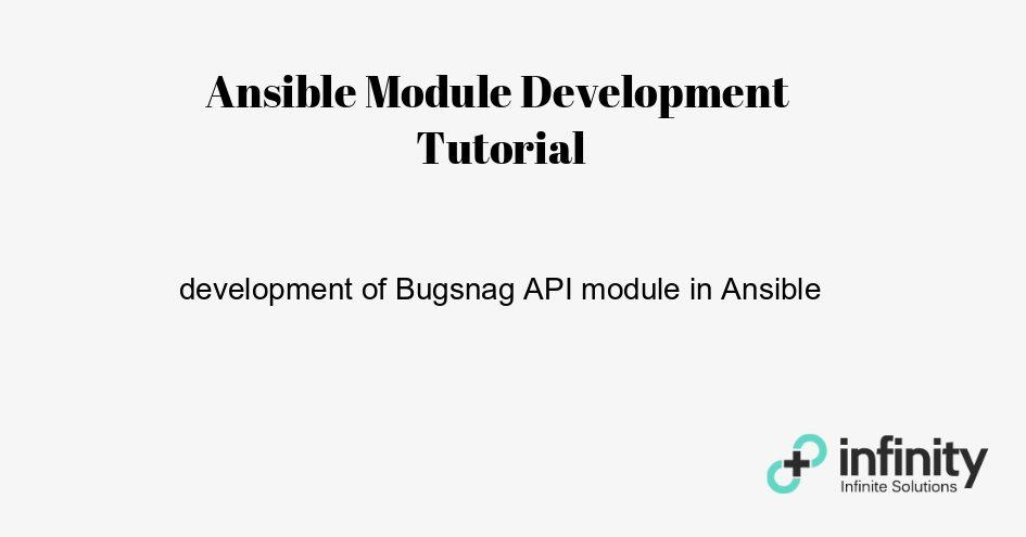 Ansible Module Development Tutorial | Infinity++